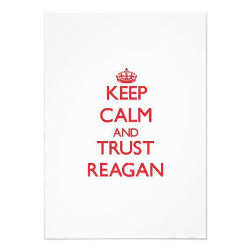 Keep Calm and TRUST Reagan Personalized Invite