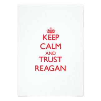 Keep Calm and TRUST Reagan 5x7 Paper Invitation Card