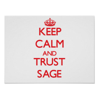Keep Calm and TRUST Sage Posters