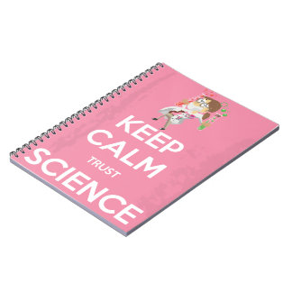 Keep Calm and Trust Science Notebook