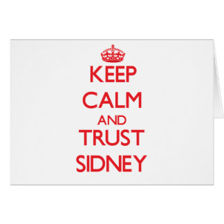 Keep Calm and TRUST Sidney Greeting Cards