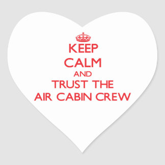 Keep Calm and Trust the Air Cabin Crew Stickers