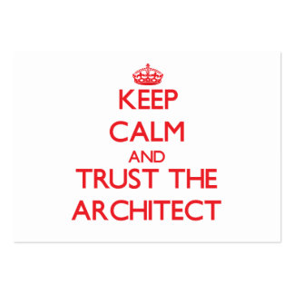 Keep Calm and Trust the Architect Business Card