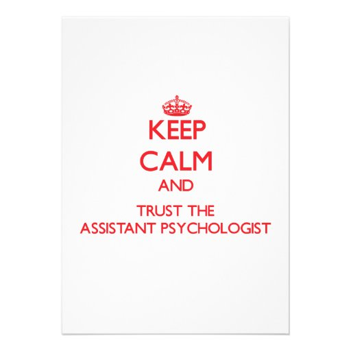 Keep Calm and Trust the Assistant Psychologist Personalized Announcement