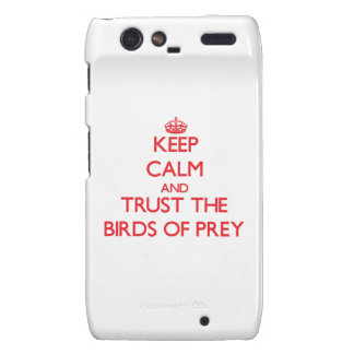 Keep calm and Trust the Birds Of Prey Droid RAZR Cover