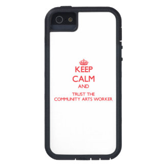Keep Calm and Trust the Community Arts Worker iPhone 5 Covers