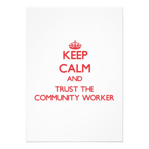 Keep Calm and Trust the Community Worker Personalized Announcement