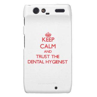 Keep Calm and Trust the Dental Hygienist Motorola Droid RAZR Covers