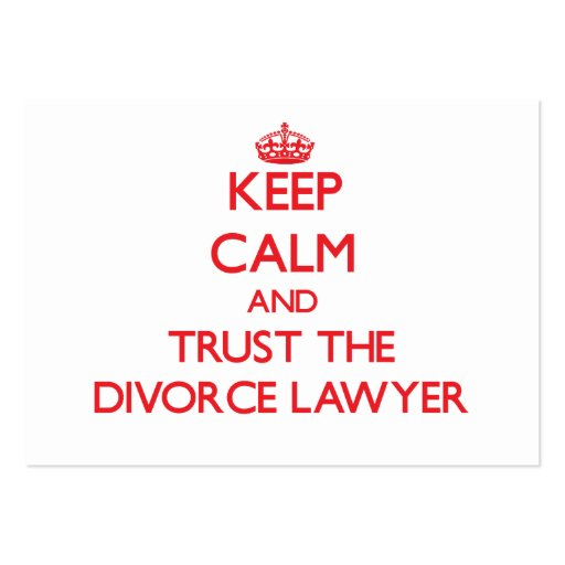 Keep Calm and Trust the Divorce Lawyer Business Card