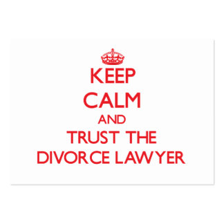Keep Calm and Trust the Divorce Lawyer Pack Of Chubby Business Cards