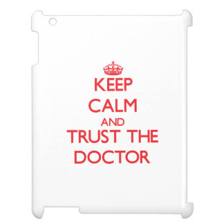 Keep Calm and Trust the Doctor Cover For The iPad
