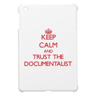 Keep Calm and Trust the Documentalist Case For The iPad Mini