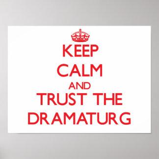 Keep Calm and Trust the Dramaturg Print