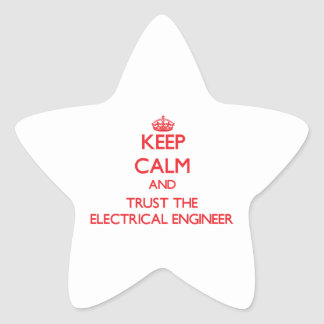 Keep Calm and Trust the Electrical Engineer Sticker