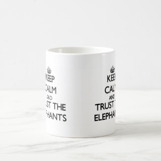 Keep calm and Trust the Elephants Basic White Mug