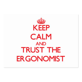 Keep Calm and Trust the Ergonomist Pack Of Chubby Business Cards