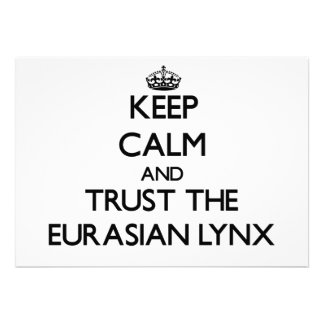 Keep calm and Trust the Eurasian Lynx Personalized Invitations