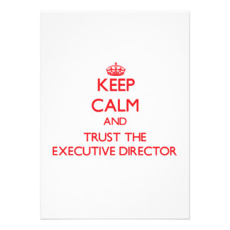 Keep Calm and Trust the Executive Director Personalized Invitation