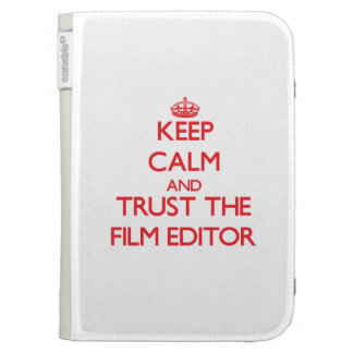 Keep Calm and Trust the Film Editor Kindle 3 Covers
