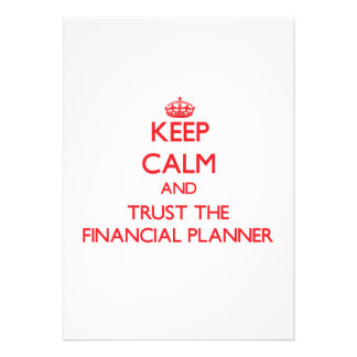Keep Calm and Trust the Financial Planner Invites