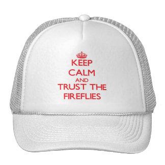 Keep calm and Trust the Fireflies Cap