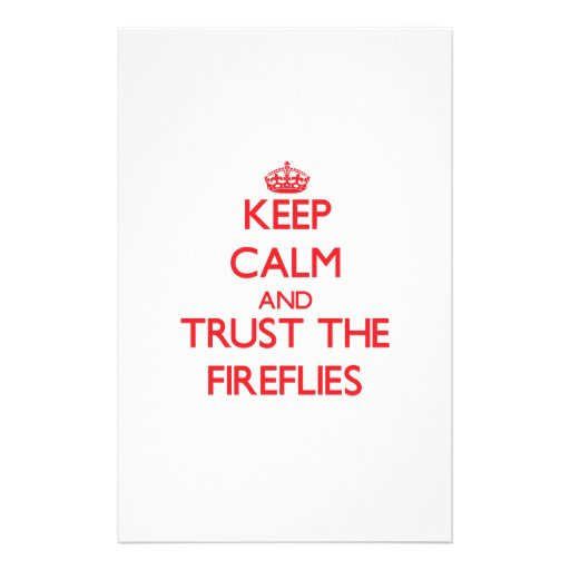 Keep calm and Trust the Fireflies Personalized Stationery