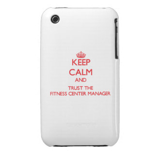 Keep Calm and Trust the Fitness Center Manager iPhone 3 Cover