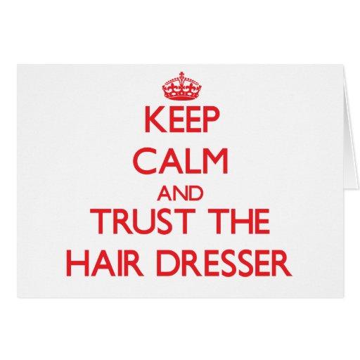 Keep Calm and Trust the Hair Dresser Cards