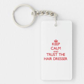 Keep Calm and Trust the Hair Dresser Double-Sided Rectangular Acrylic Key Ring