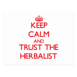 Keep Calm and Trust the Herbalist Post Card