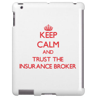 Keep Calm and Trust the Insurance Broker