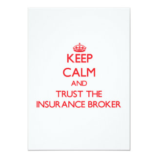 Keep Calm and Trust the Insurance Broker Custom Announcements