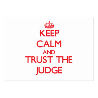 Keep Calm and Trust the Judge Pack Of Chubby Business Cards