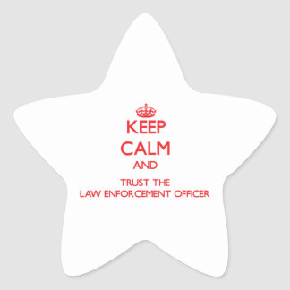 Keep Calm and Trust the Law Enforcement Officer Star Stickers