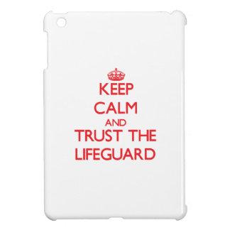 Keep Calm and Trust the Lifeguard iPad Mini Case