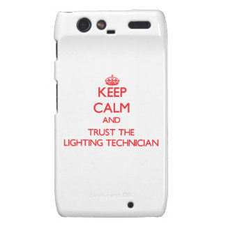 Keep Calm and Trust the Lighting Technician Droid RAZR Cover
