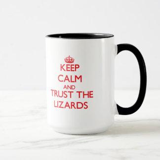 Keep calm and Trust the Lizards Mug