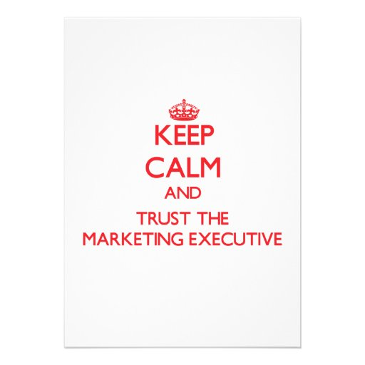 Keep Calm and Trust the Marketing Executive Custom Announcements