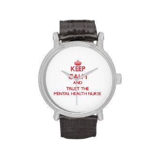 Keep Calm and Trust the Mental Health Nurse Wrist Watch