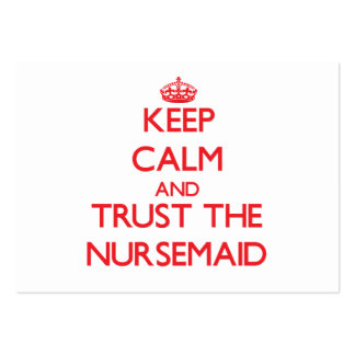 Keep Calm and Trust the Nursemaid Business Card Template