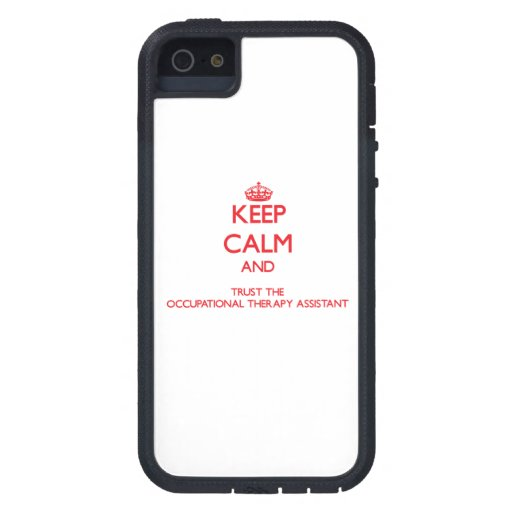 Keep Calm and Trust the Occupational Therapy Assis iPhone 5 Case