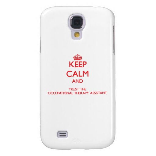 Keep Calm and Trust the Occupational Therapy Assis HTC Vivid Case