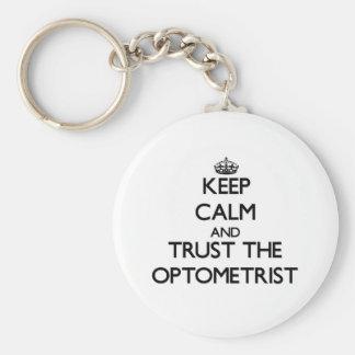 Keep Calm and Trust the Optometrist Keychain