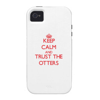 Keep calm and Trust the Otters iPhone 4 Covers