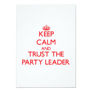 Keep Calm and Trust the Party Leader Personalized Announcements