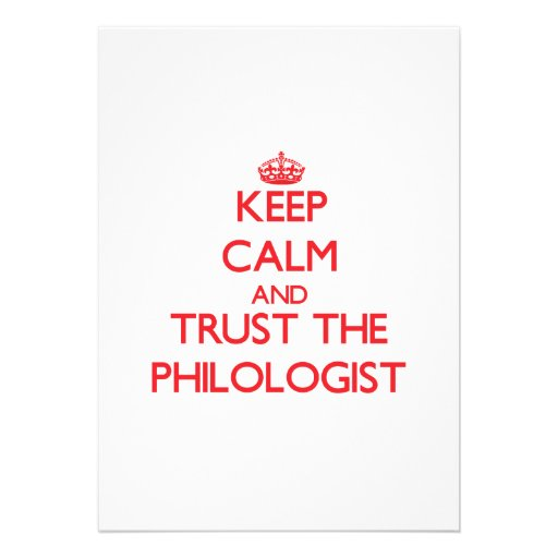 Keep Calm and Trust the Philologist Card