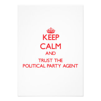 Keep Calm and Trust the Political Party Agent Personalized Announcement