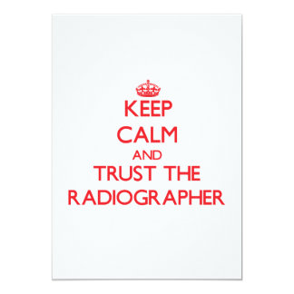 Keep Calm and Trust the Radiographer Invite