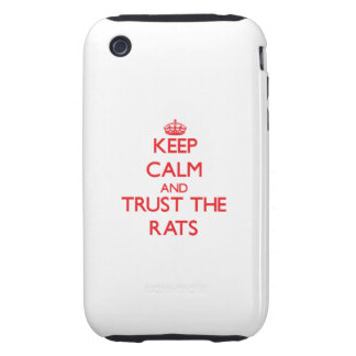 Keep calm and Trust the Rats Tough iPhone 3 Cases