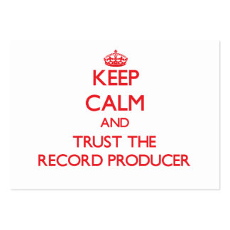 Keep Calm and Trust the Record Producer Business Card Template